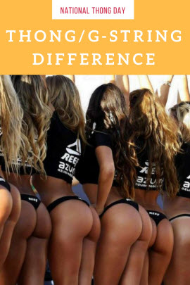 National Thong Day - The Difference Between Thong And G-string